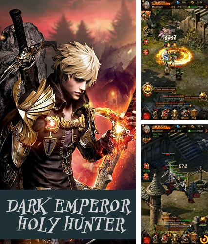 Dark emperor: Holy hunter