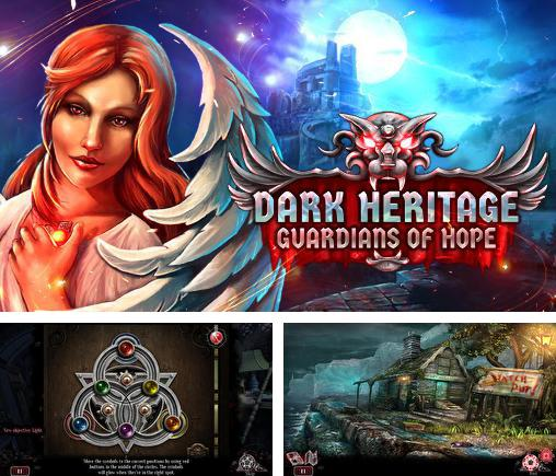 Dark heritage: The guardians of hope