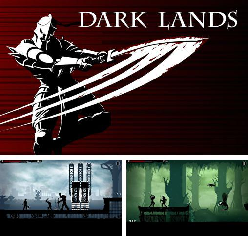In addition to the game Gunman Clive for Android phones and tablets, you can also download Dark lands for free.