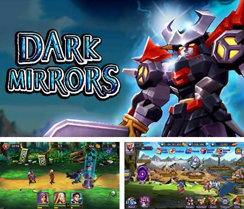 In addition to the game Blazing sword: SRPG tactics for Android phones and tablets, you can also download Dark mirrors for free.