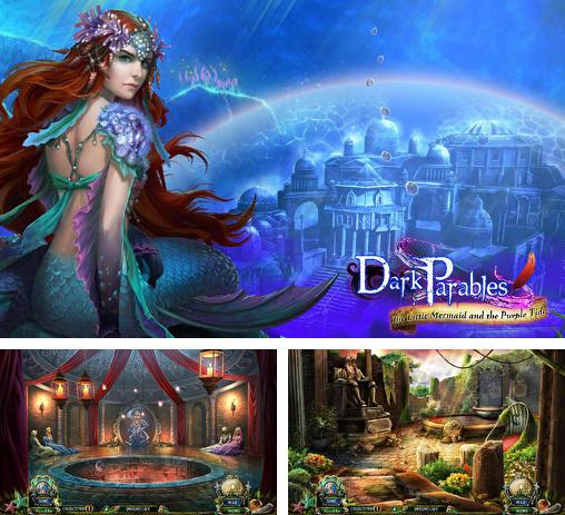 Alem do jogo A ordem secreta 2: Sob a Máscara para telefones e tablets Android, voce tambem pode baixar Parábolas escuras: A pequena sereia e a maré roxa, Dark parables: The little mermaid and the purple tide gratuitamente.