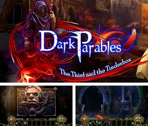 Además del juego Escape de la ciudad fantasma 5 para teléfonos y tabletas Android, también puedes descargarte gratis Dark parables: The thief and the tinderbox. Collector's edition.