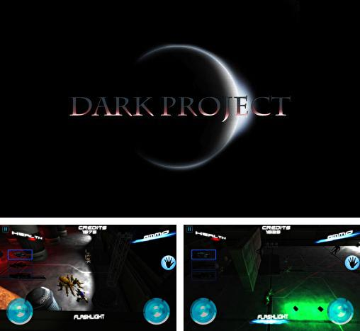 In addition to the game Attack of the ghastly grey matter for Android phones and tablets, you can also download Dark project for free.