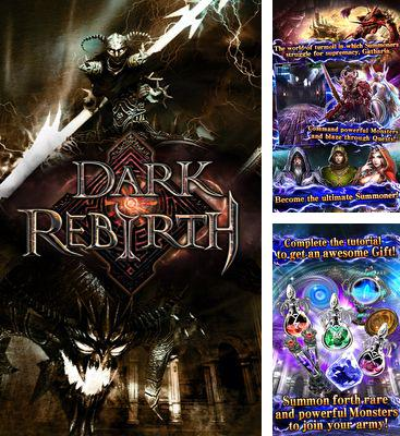 In addition to the game Split my brain for Android phones and tablets, you can also download Dark Rebirth for free.