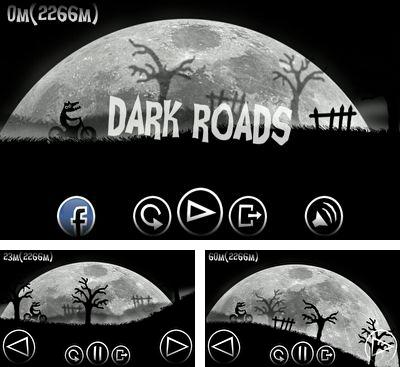 In addition to the game Asteroid Impacts for Android phones and tablets, you can also download Dark Roads for free.