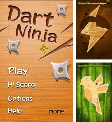 In addition to the game Canman Game for Android phones and tablets, you can also download Dart Ninja for free.