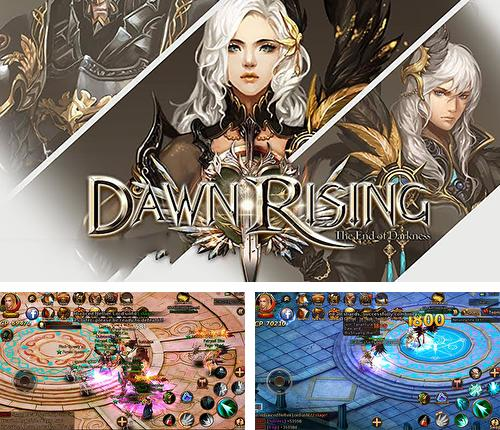 Dawn rising: The end of darkness