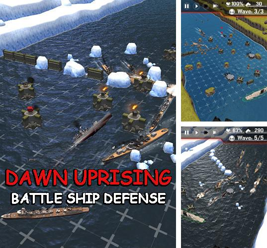 Dawn uprising: Battle ship defense