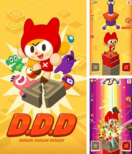 In addition to the game Egg x egg for Android phones and tablets, you can also download D.D.D: Down down down for free.
