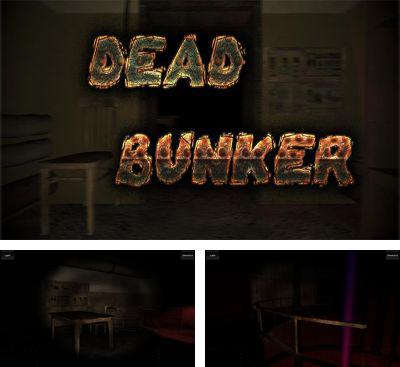 In addition to the game Kyubo for Android phones and tablets, you can also download Dead Bunker HD for free.