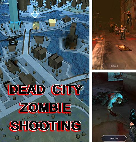 Dead city: Zombie shooting offline