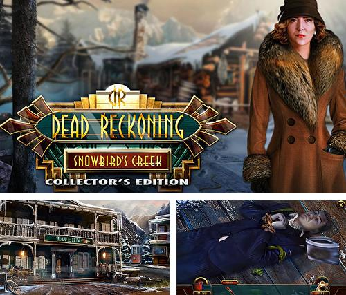 En plus du jeu Contes modernes: Age d'invention pour téléphones et tablettes Android, vous pouvez aussi télécharger gratuitement Calcul précis: Baie de sorberaie. Edition de collection, Dead reckoning: Snowbird's creek. Collector's edition.