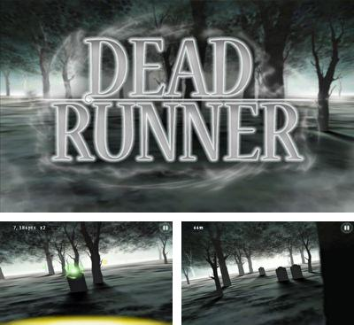 In addition to the game Mystique. Chapter 2 Child for Android phones and tablets, you can also download Dead Runner for free.