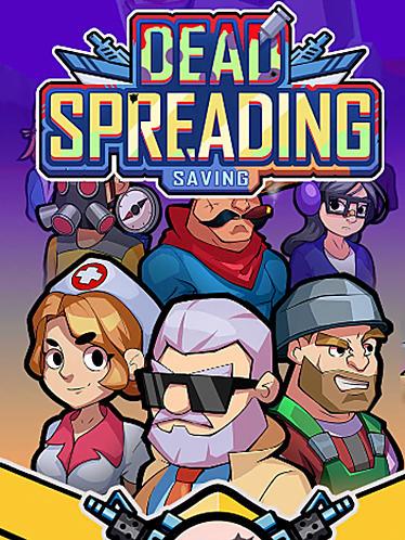 Dead spreading: Saving poster