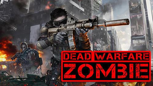 Resultado de imagem para DEAD WARFARE: Zombie