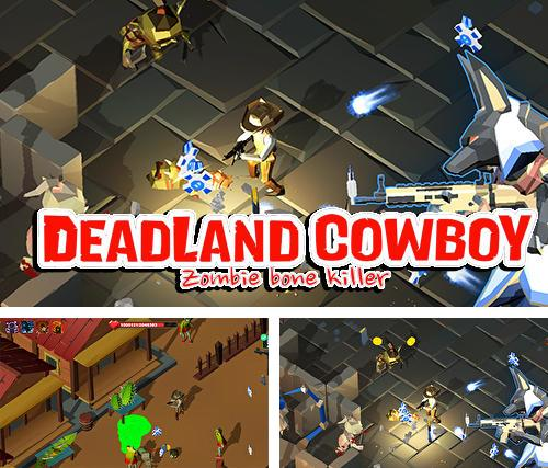 Deadland cowboy: Zombie bone killer