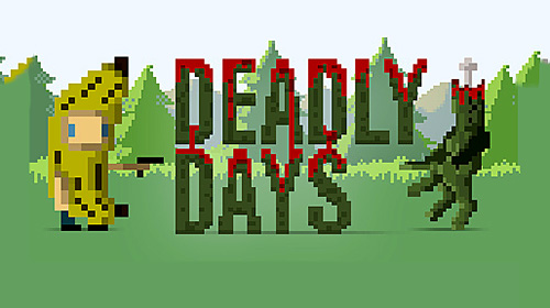 Deadly days poster