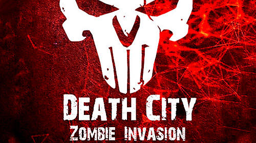 Death city: Zombie invasion обложка