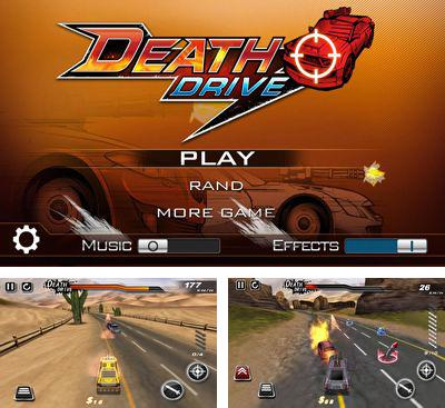 In addition to the game Burning Tires for Android phones and tablets, you can also download DeathDrive for free.