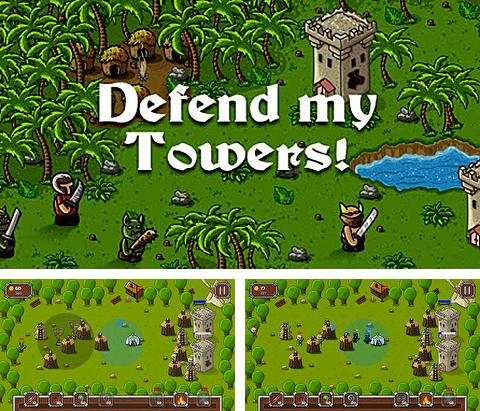 Defend my towers!