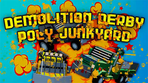 Demolition derby: Poly junkyard poster