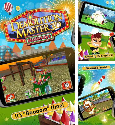 In addition to the game Angry Boo for Android phones and tablets, you can also download Demolition Master 3d. Holidays for free.