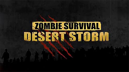 Resultado de imagen para Desert storm:Zombie Survival