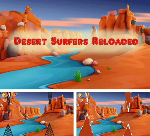 In addition to the game Sleep attack TD for Android phones and tablets, you can also download Desert surfers: Reloaded for free.