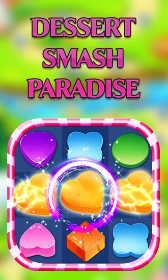 Dessert smash paradise постер приложения