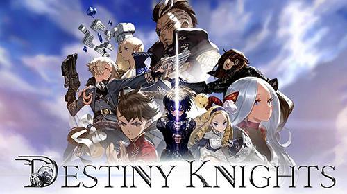 Destiny knights постер приложения
