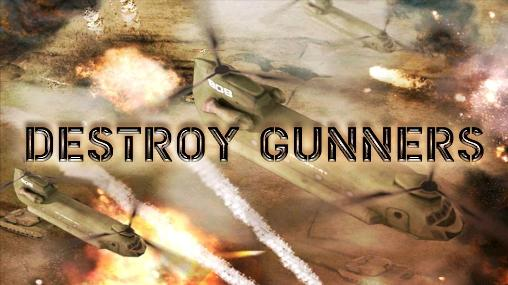 Destroy gunners poster