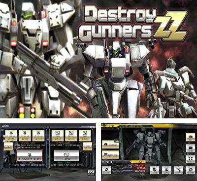 In addition to the game Destroy Gunners SP II:  ICEBURN for Android phones and tablets, you can also download Destroy Gunners ZZ for free.