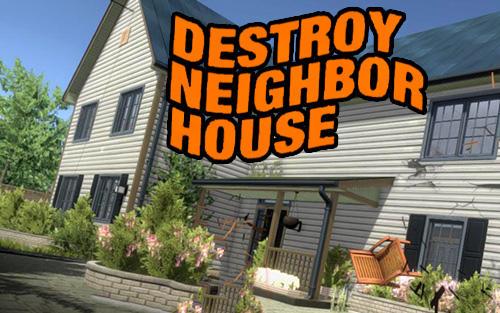 Destroy neighbor house постер приложения