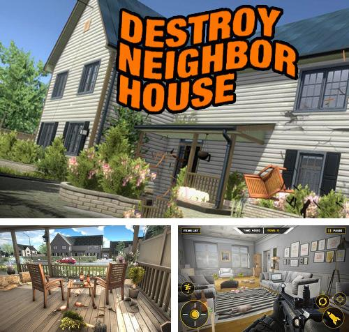Кроме игры Grand street Vegas mafia crime: Fight to survive скачайте бесплатно Destroy neighbor house для Android телефона или планшета.