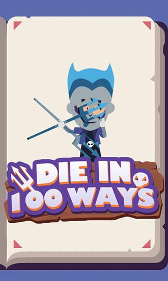 Die in 100 ways