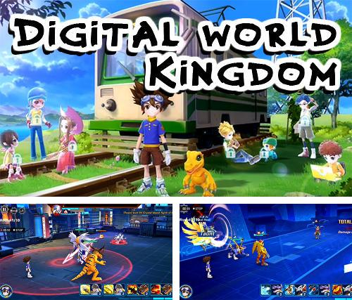 Digital world: Kingdom
