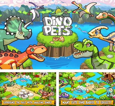 In addition to the game Little Dragons for Android phones and tablets, you can also download Dino Pets for free.