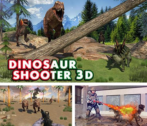 Dinosaur shooter 3D