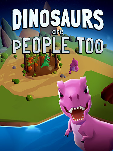 Dinosaurs are people too