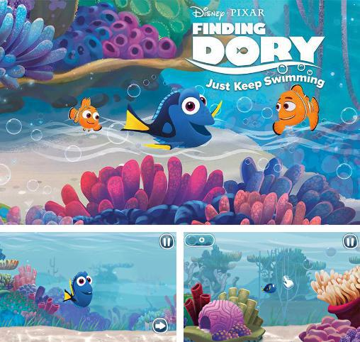 Disney. Finding Dory: Just keep swimming