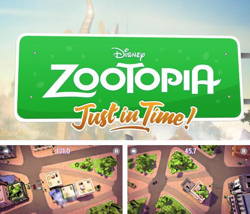 Disney. Zootopia: Just in time!