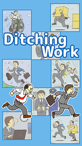 Ditching work: Escape game