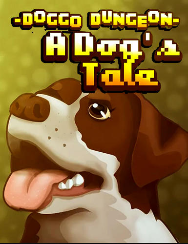 Doggo dungeon: A dog's tale