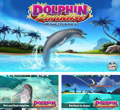 In addition to the game My dolphin show for Android phones and tablets, you can also download Dolphin paradise. Wild friends for free.