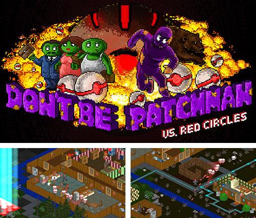 Don't be patchman vs. red circles