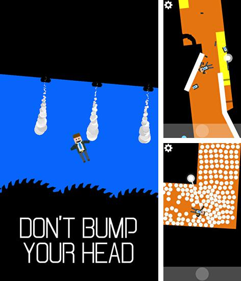 Don't bump your head