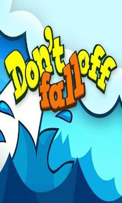 Don't Fall Off poster
