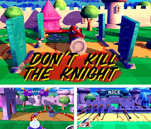 Don't kill the knight