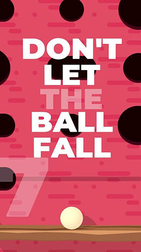 Don't let the ball fall