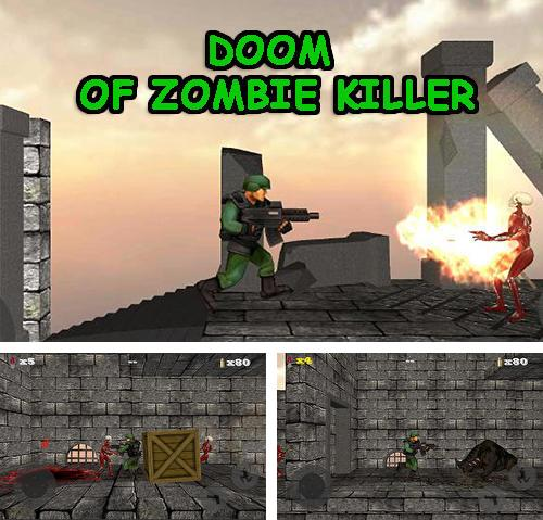 In addition to the game Metal shooter: Run and gun for Android phones and tablets, you can also download Doom of zombie killer for free.